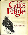 Gifts of an Eagle by Kent Durden