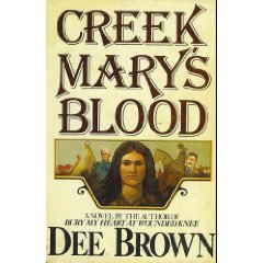 Creek Mary's Blood by Dee Brown