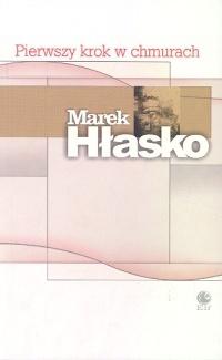 Ebook Pierwszy krok w chmurach by Marek Hłasko read!