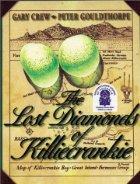 The Lost Diamonds of Killiecrankie by Gary Crew