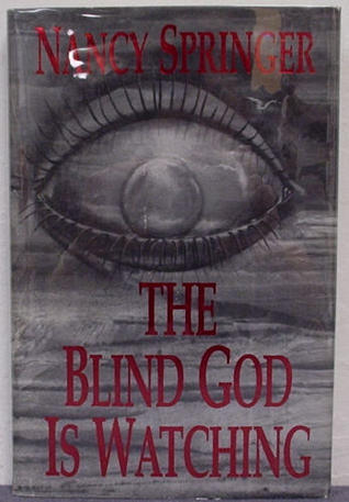 The Blind God Is Watching