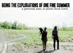 Being the Adventures of one Fine Summer: A Personal Zine in Photo Book Form
