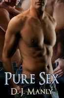 Pure Sex by D.J. Manly