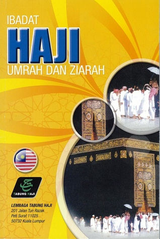 Panduan Ibadat Haji, Umrah Dan Ziarah