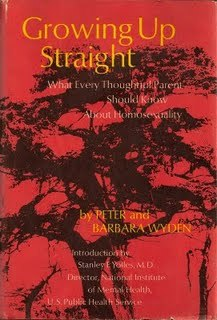 Growing Up Straight: What Every Thoughtful Parent Should Know About Homosexuality