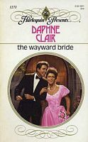 The Wayward Bride by Daphne Clair