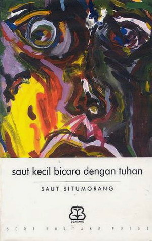 saut kecil bicara dengan tuhan by Saut Situmorang