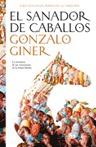El sanador de caballos by Gonzalo Giner