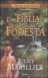 La figlia della foresta