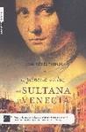 La Princesa de la luz. La sultana de Venecia