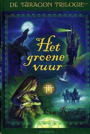 Het groene vuur (Taragon Trilogie, #1)