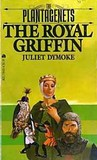 The Royal Griffin (The Plantagenets, #2)