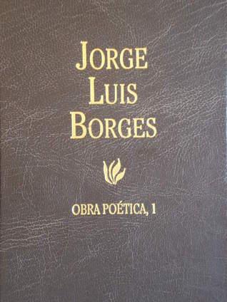 Obra Poética 1 by Jorge Luis Borges