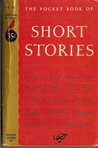 The Pocket Book of Short Stories: American, English and Continental Masterpieces
