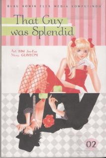 That Guy Was Splendid 2 by Kim Jae-Eun