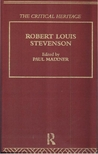 Robert Louis Stevenson: The Critical Heritage