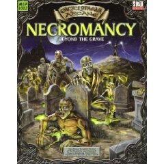 Encyclopaedia Arcane: Necromancy Beyond the Grave