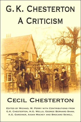 G.K. Chesterton, a Criticism by Cecil Chesterton