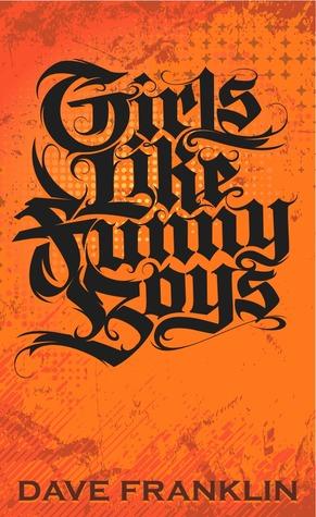Girls Like Funny Boys by Dave Franklin