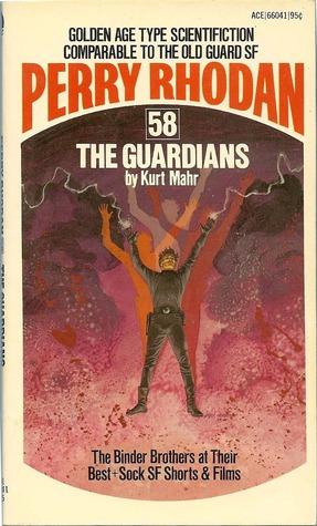 The Guardians Perry Rhodan English 58 By Kurt Mahr