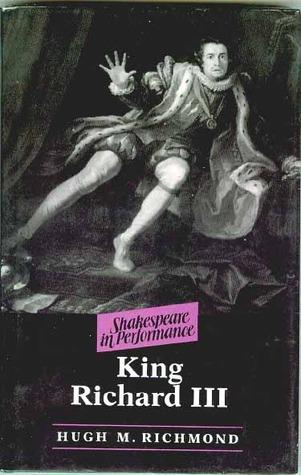 King Richard III Shakespeare in Performance