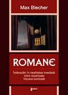 ROMANE (Întâmplări din irealitatea imediată; Inimi cicatrizate; Vizuina luminată)