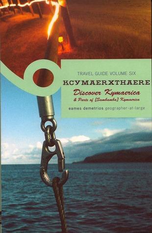 Kcymaerxthaere Travel Guide by Eames Demetrios
