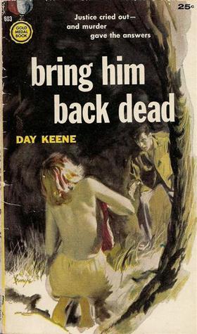 bring-him-back-dead