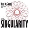 Singularity by Bill DeSmedt