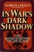 In War's Dark Shadow by W. Bruce Lincoln