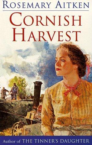 Cornish Harvest (Cornish Sagas, #3)