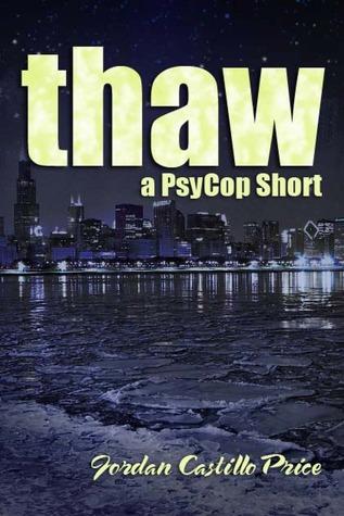 Thaw by Jordan Castillo Price