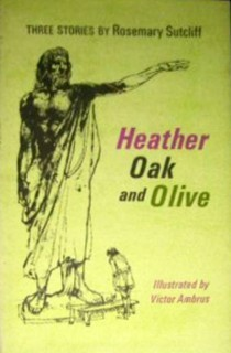 Heather, Oak, and Olive: Three Stories
