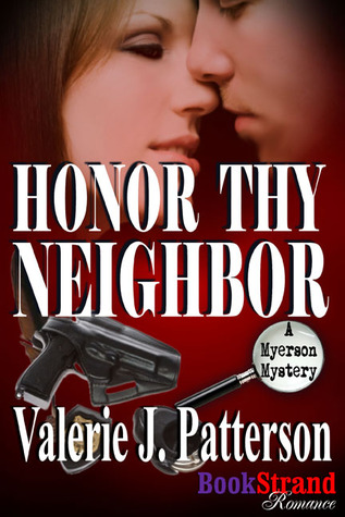 Honor Thy Neighbor by Valerie J. Patterson