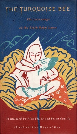 Libro de descarga de Kindle The Turquoise Bee: The Tantric Lovesongs of the Sixth Dalai Lama