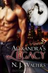 Alexandra's Legacy (Legacy, #1)