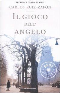 Il gioco dell'angelo (Il cimitero dei libri dimenticati, #2)