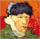 The Treasures of Vincent Van Gogh