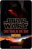 Precipice (Star Wars: Lost Tribe of the Sith, #1)