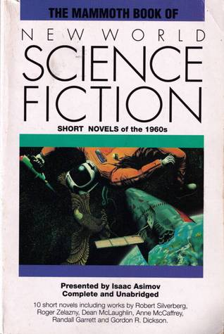 The Mammoth Book of New World Science Fiction: Short Novels of the 1960's (The Mammoth Book Of...series)