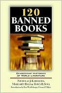120 Banned Books by Nicholas J. Karolides