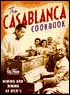 The Casablanca Cookbook: Wining and Dining at Rick's (Hollywood Hotplates)