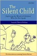 The Silent Child by Laurent Danon-Boileau