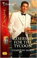 Reserved for the Tycoon by Charlene Sands