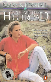 You Take the High Road by Mary K. Pershall