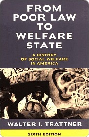 From Poor Law to Welfare State by Walter I. Trattner
