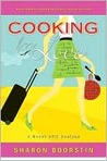 Cooking for Love: A Novel with Recipes