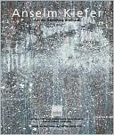 Anselm Kiefer: Objekte, Gemalde Und Arbeiten Auf Papier Aus der Sammlung Grobhaus