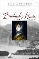 Distant Music: A Novel