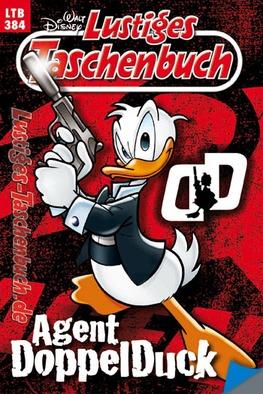 Agent DoppelDuck (Lustiges Taschenbuch, #384)